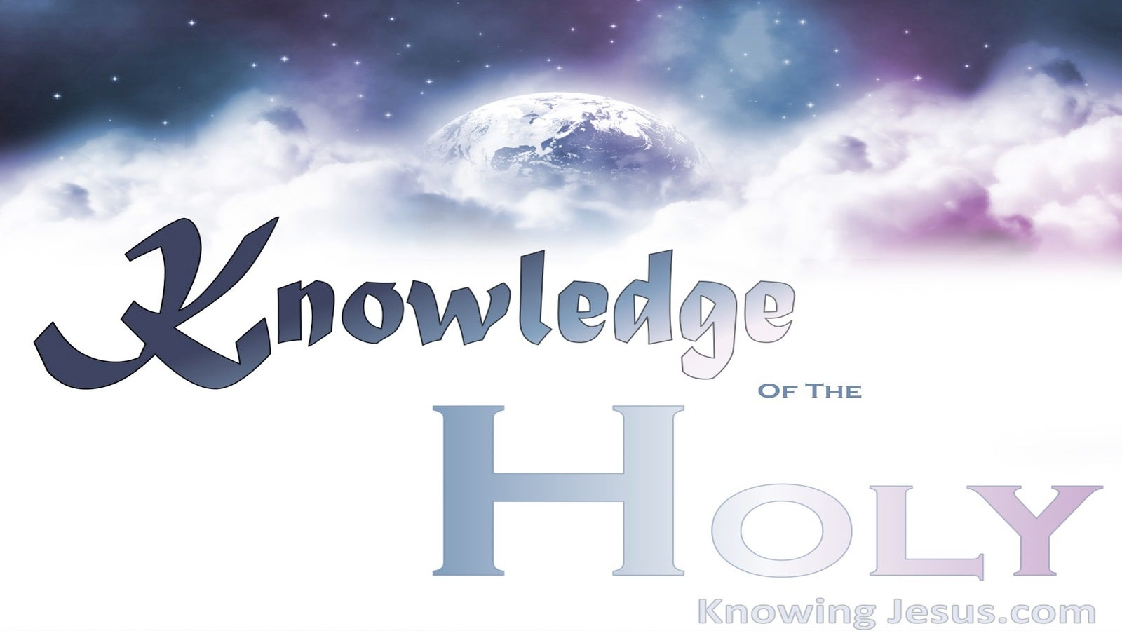 Psalm 89:15 Knowledge Of The Holy  (devotional)04-11 (white)