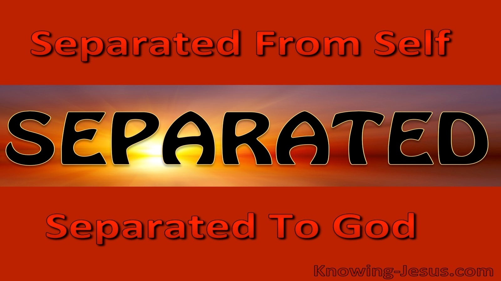 Separated From Self To God (devotional)  (red) - Romans 1:1