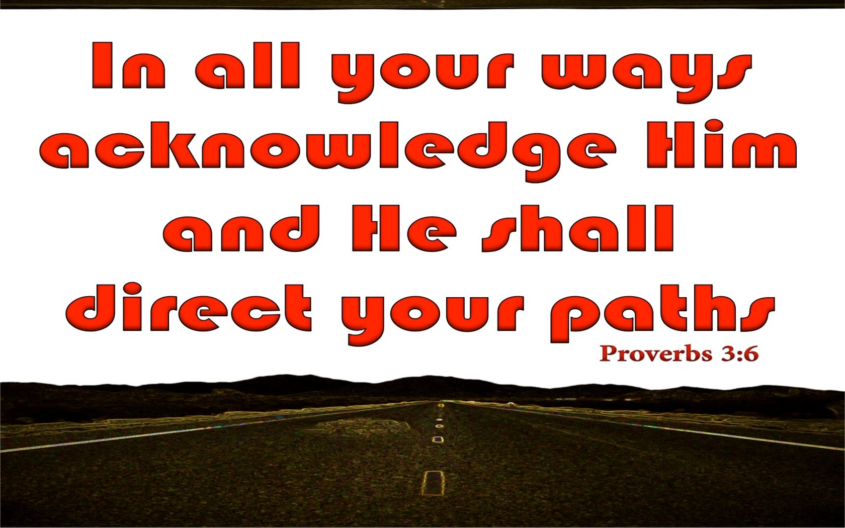 Proverbs 3:6 In All Your Ways Acknowledge Him (red)