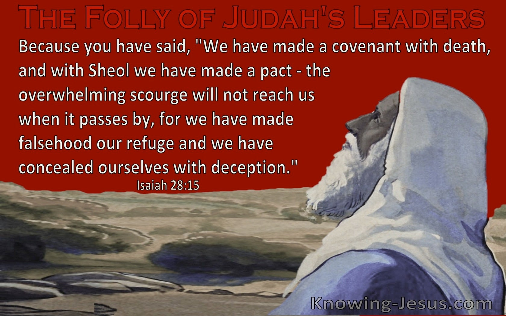 Isaiah 28:15 We Have Made A Covenant With Death (red)