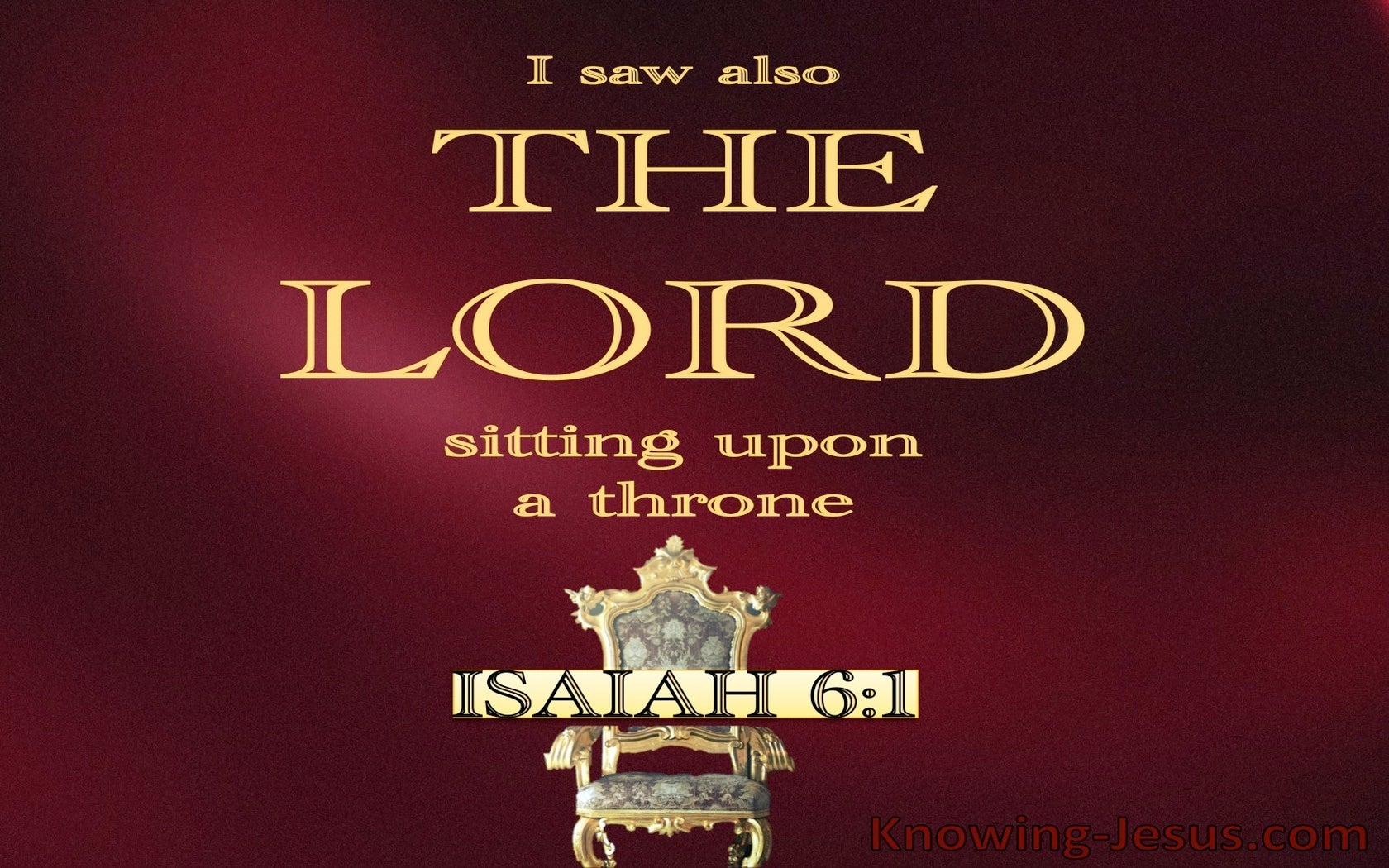 Isaiah 6:1 The Lord Sitting Upon A Throne (red)