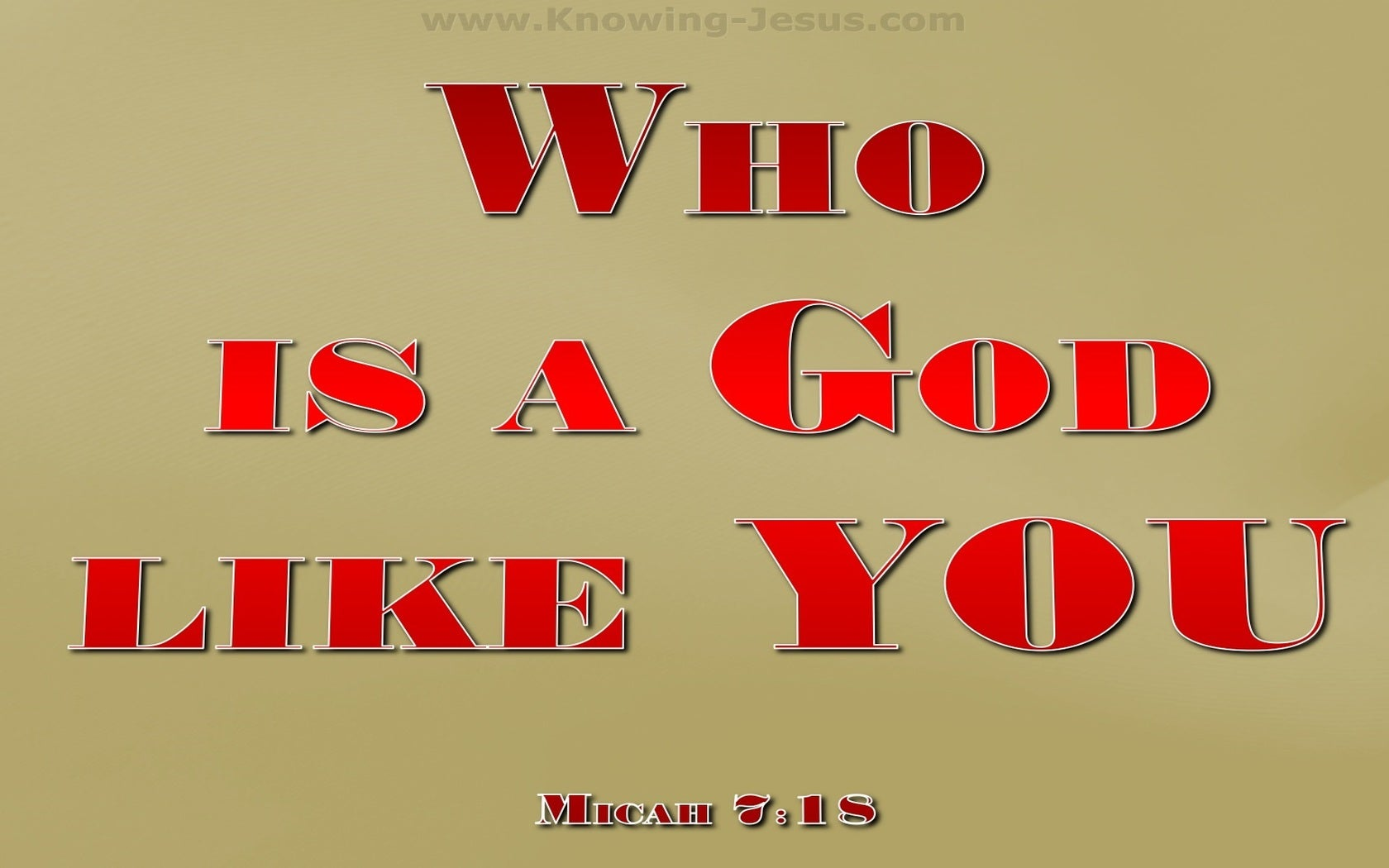 Micah 7:18 Who Is A God Like You (red)