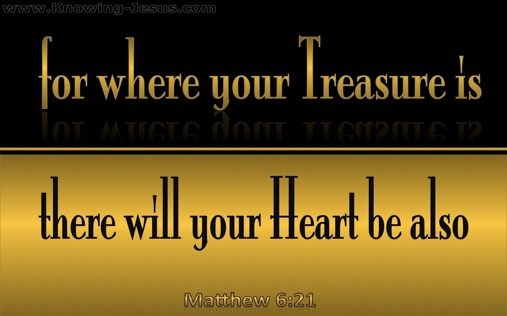 Matthew 6:21 Where Your Treasure Is (gold)