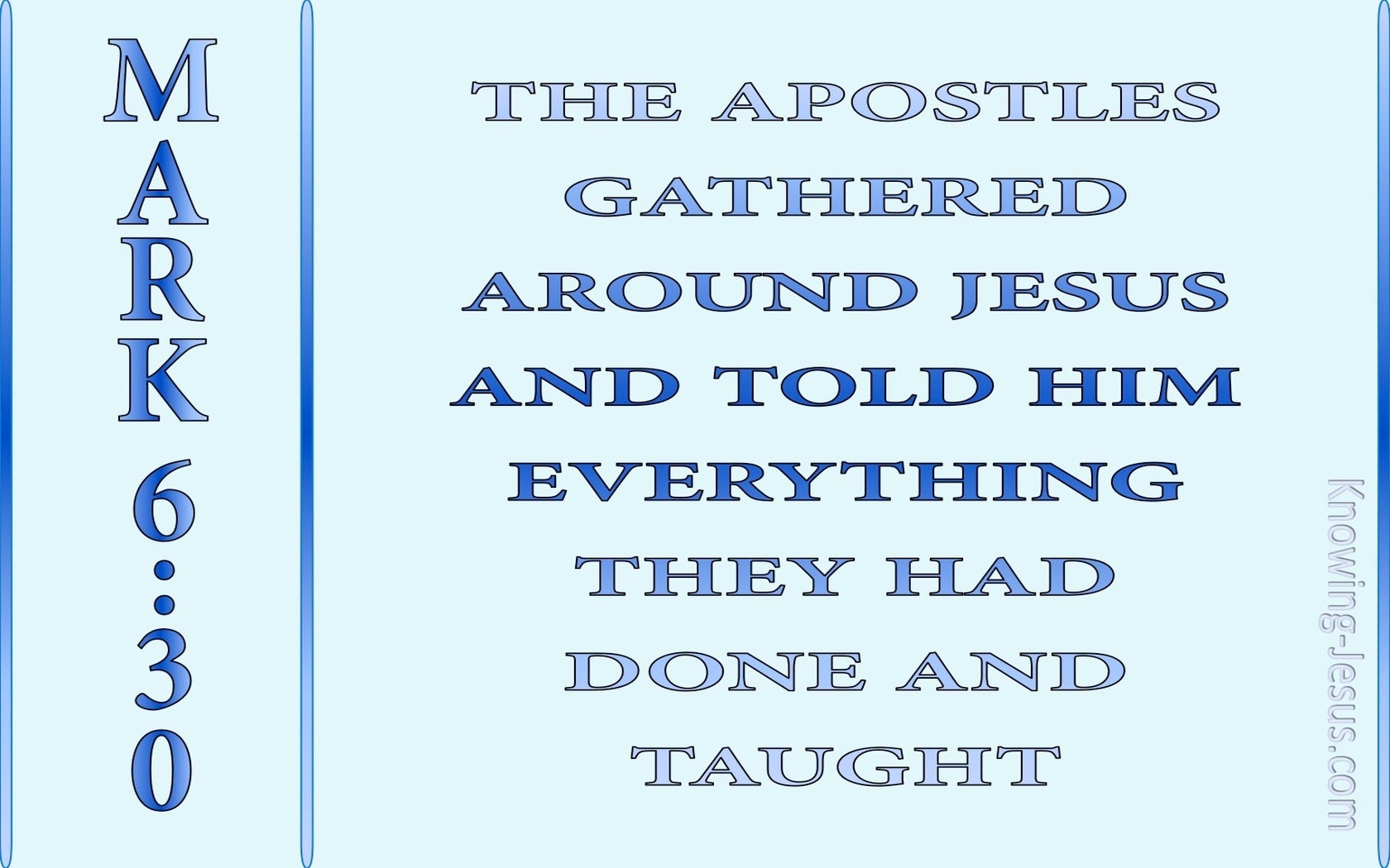 Mark 6:30 The Disciples Gathered Around Jesus (blue)
