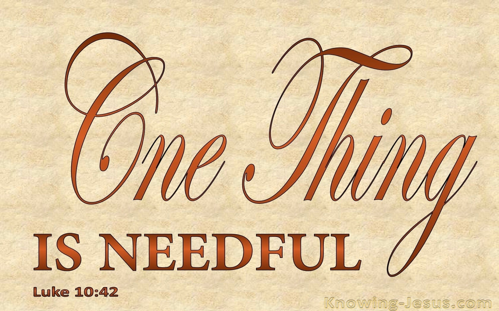 Luke 10:42 One Think Is Needful (beige)
