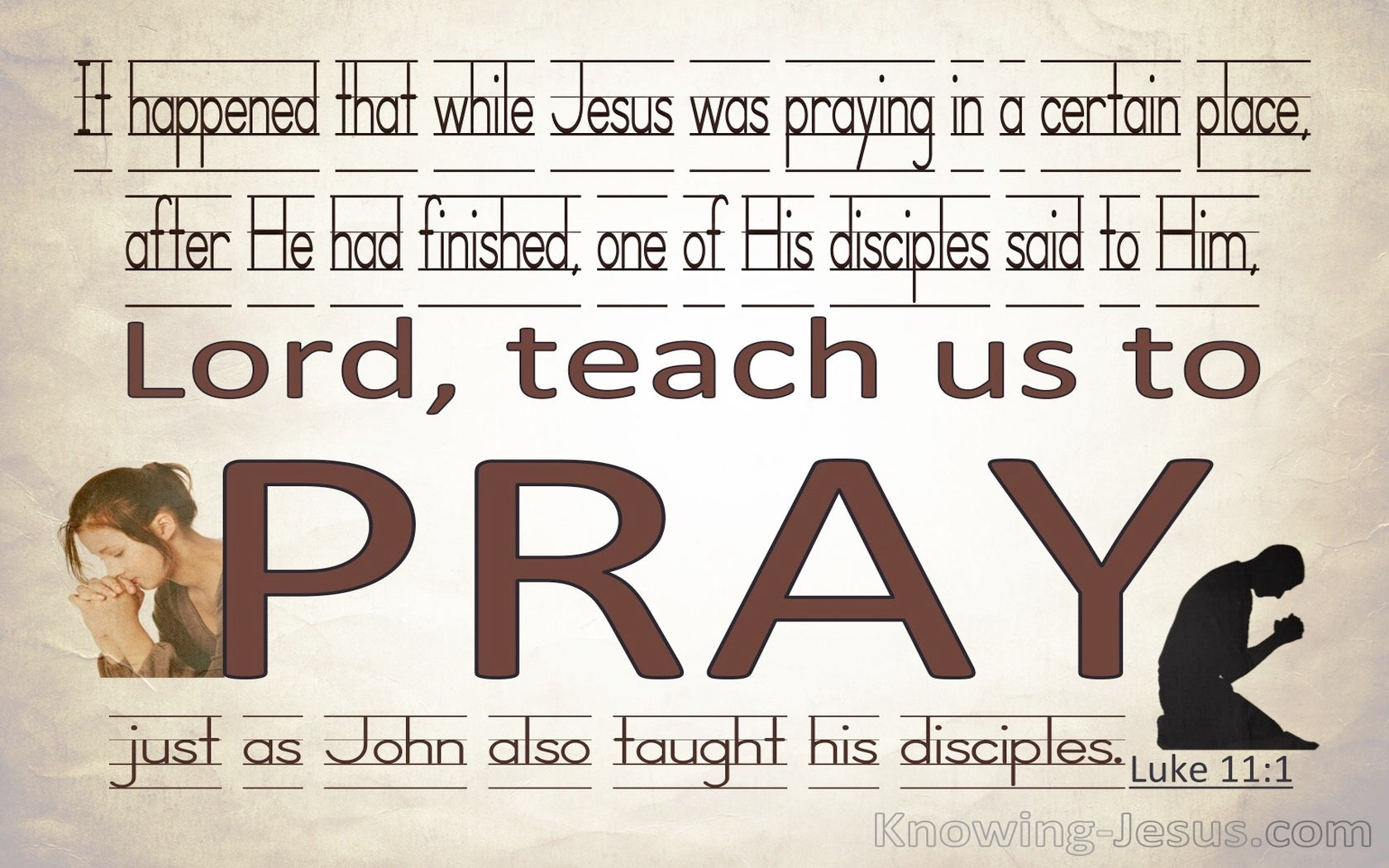Luke 11:1 Lord Teach Us To Pray (brown)