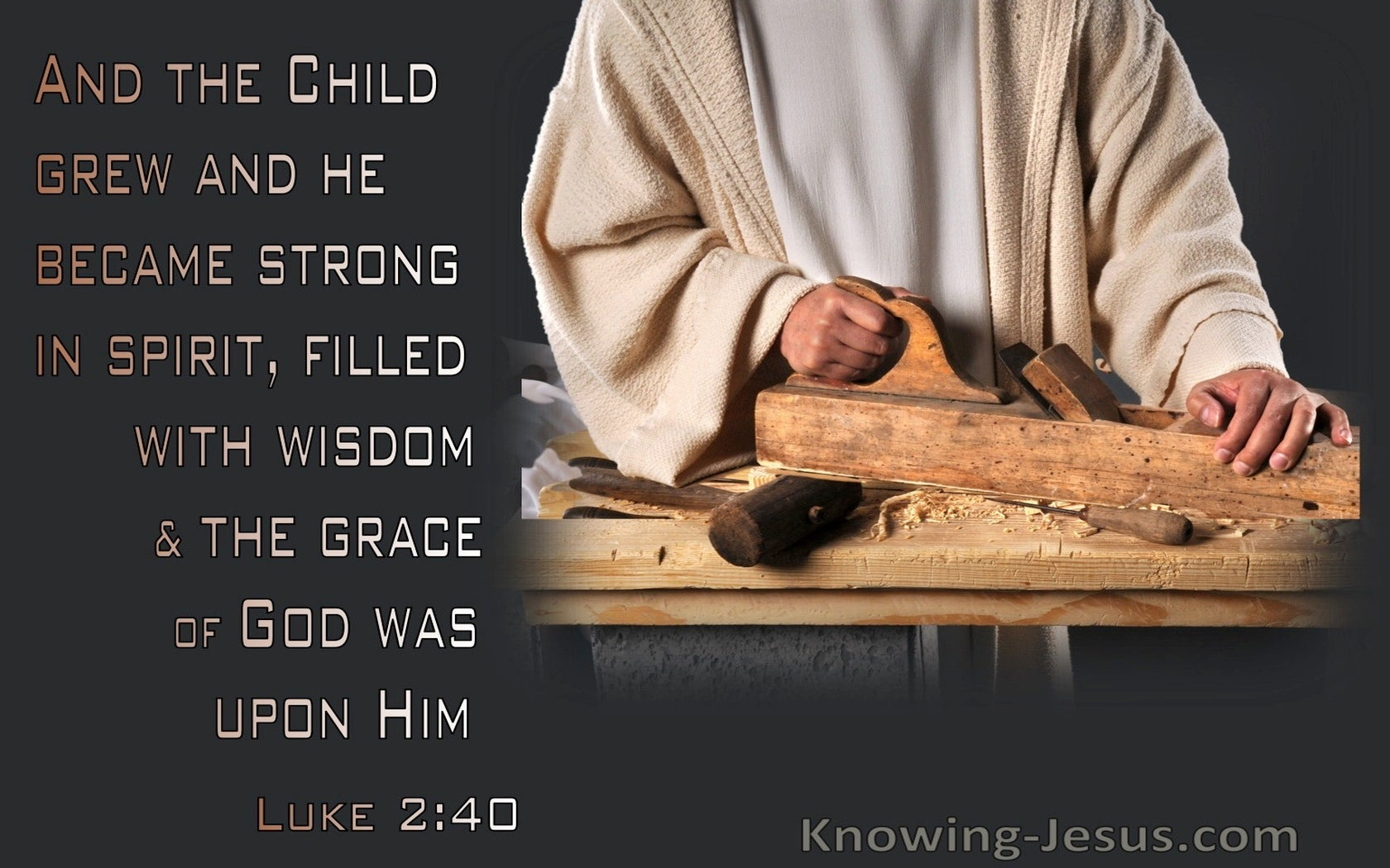 Luke 2:40 The Child Grew And Became Strong And Increase In Wisdom (beige)