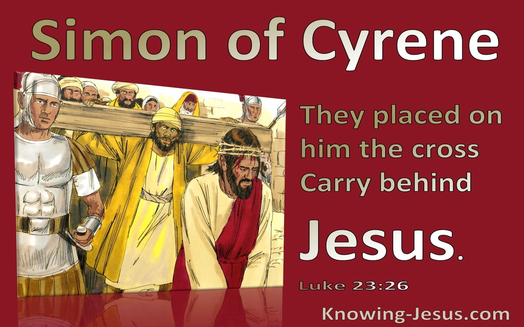 Luke 23:26 They Placed The Cross On Simon Of Cyrene (red)