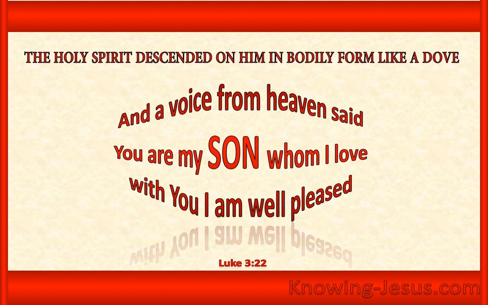 Luke 3:22 You Are My Beloved Son (red)