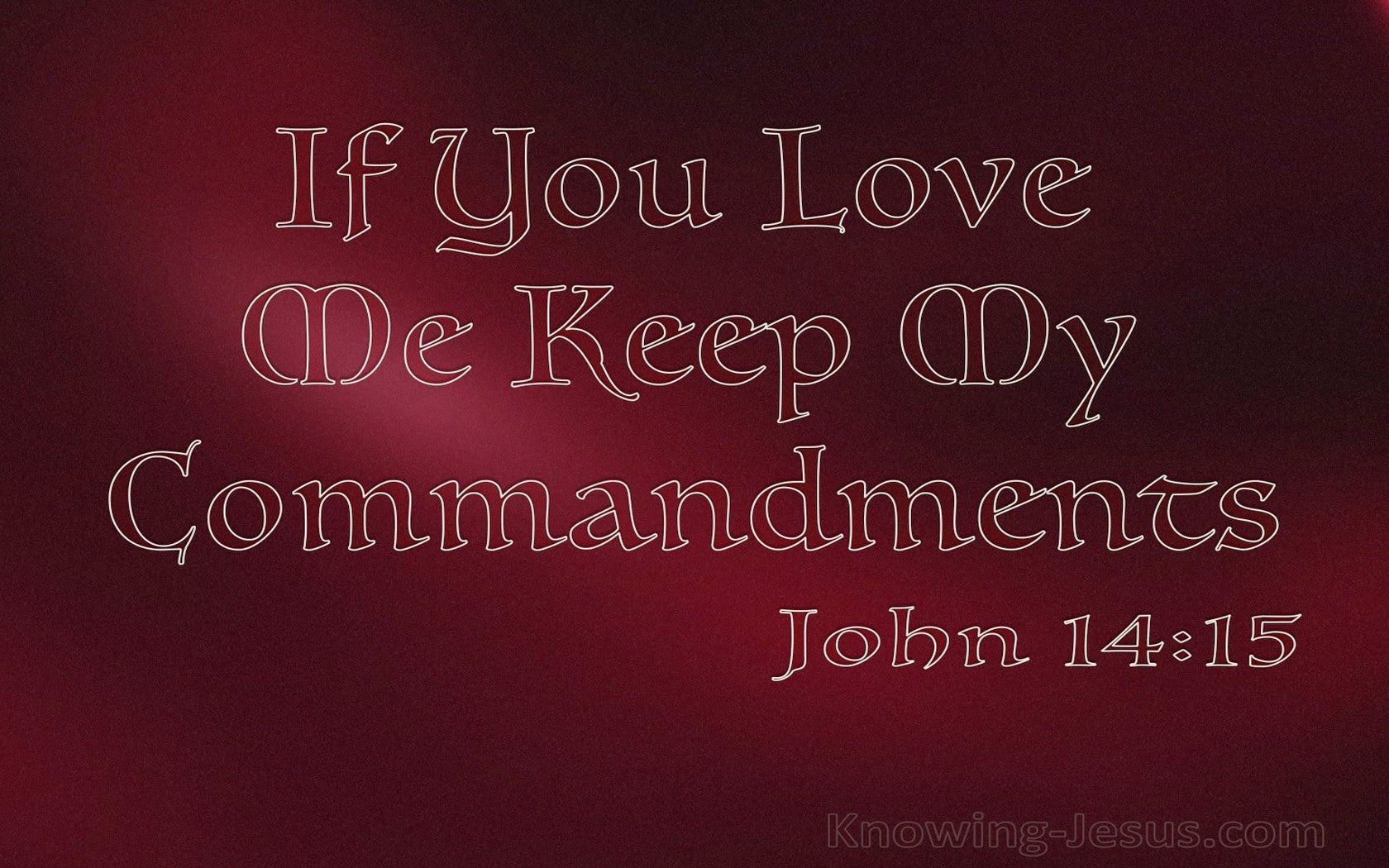 John 14:15 In You Love Me Keep My Commandments (red)
