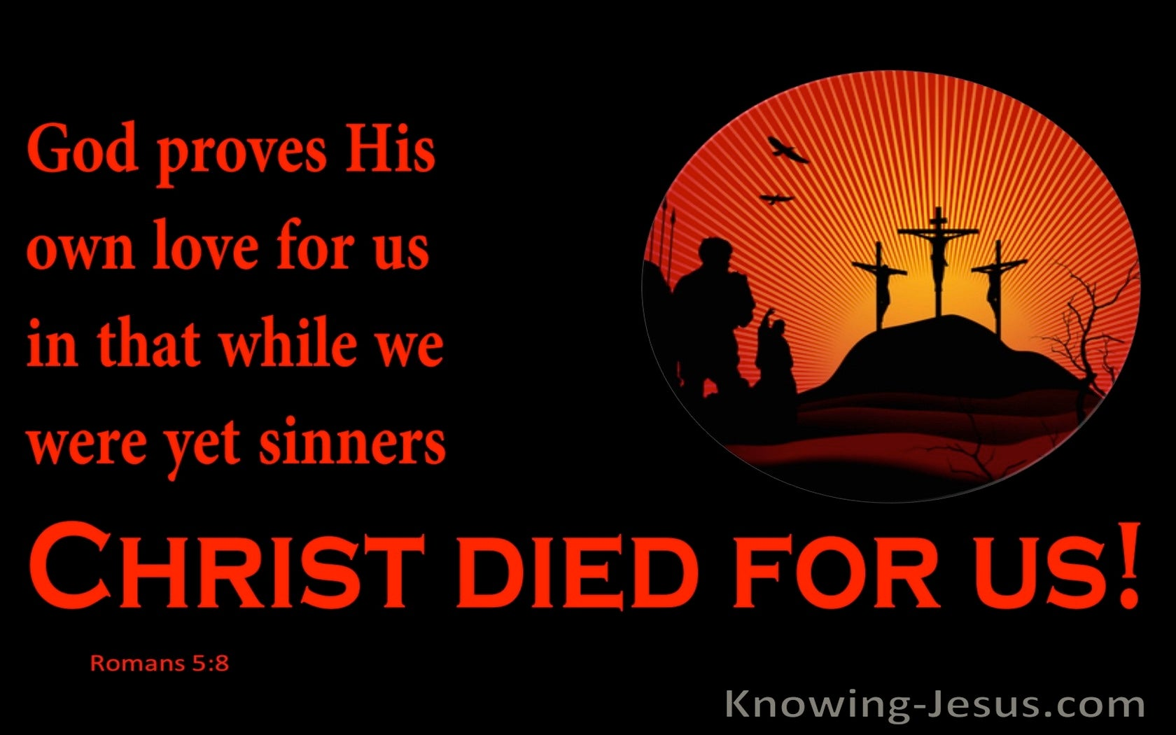 Romans 5:8 Christ Died For Us (red)
