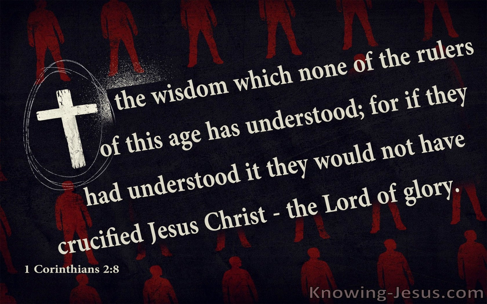 1 Corinthians 2:8  The Wisdom Of The Cross (red)