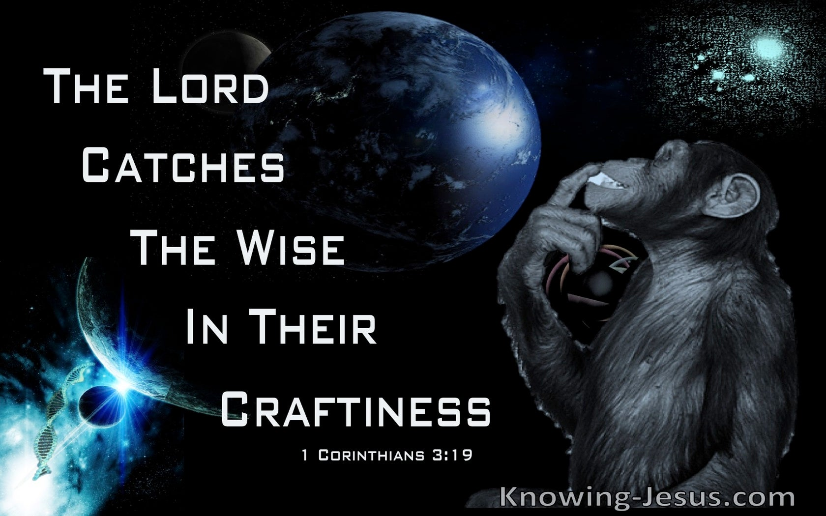 1 Corinthians 3:19 Worldly Wisdom Is Foolishness To God (white)