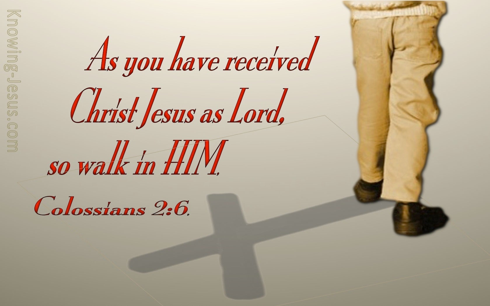 Colossians 2:6 So Walk In Him (red)