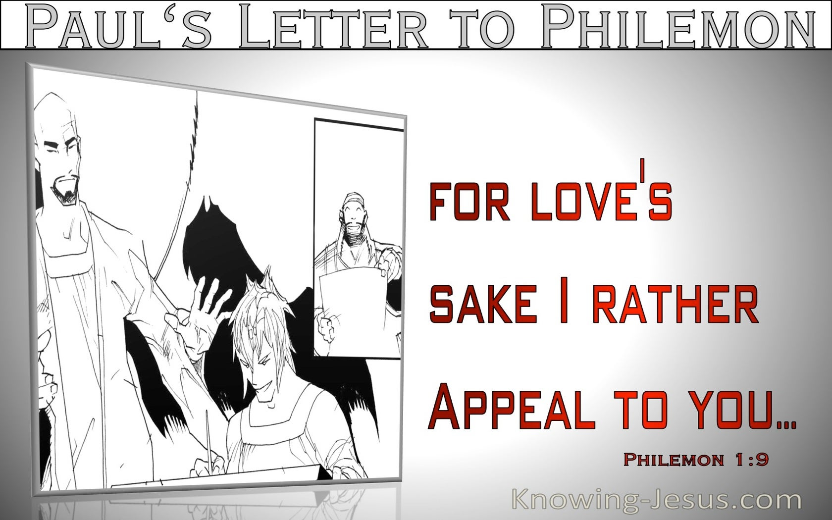 Philemon 1:9  For Loves Sake I Appeal To You (gray)