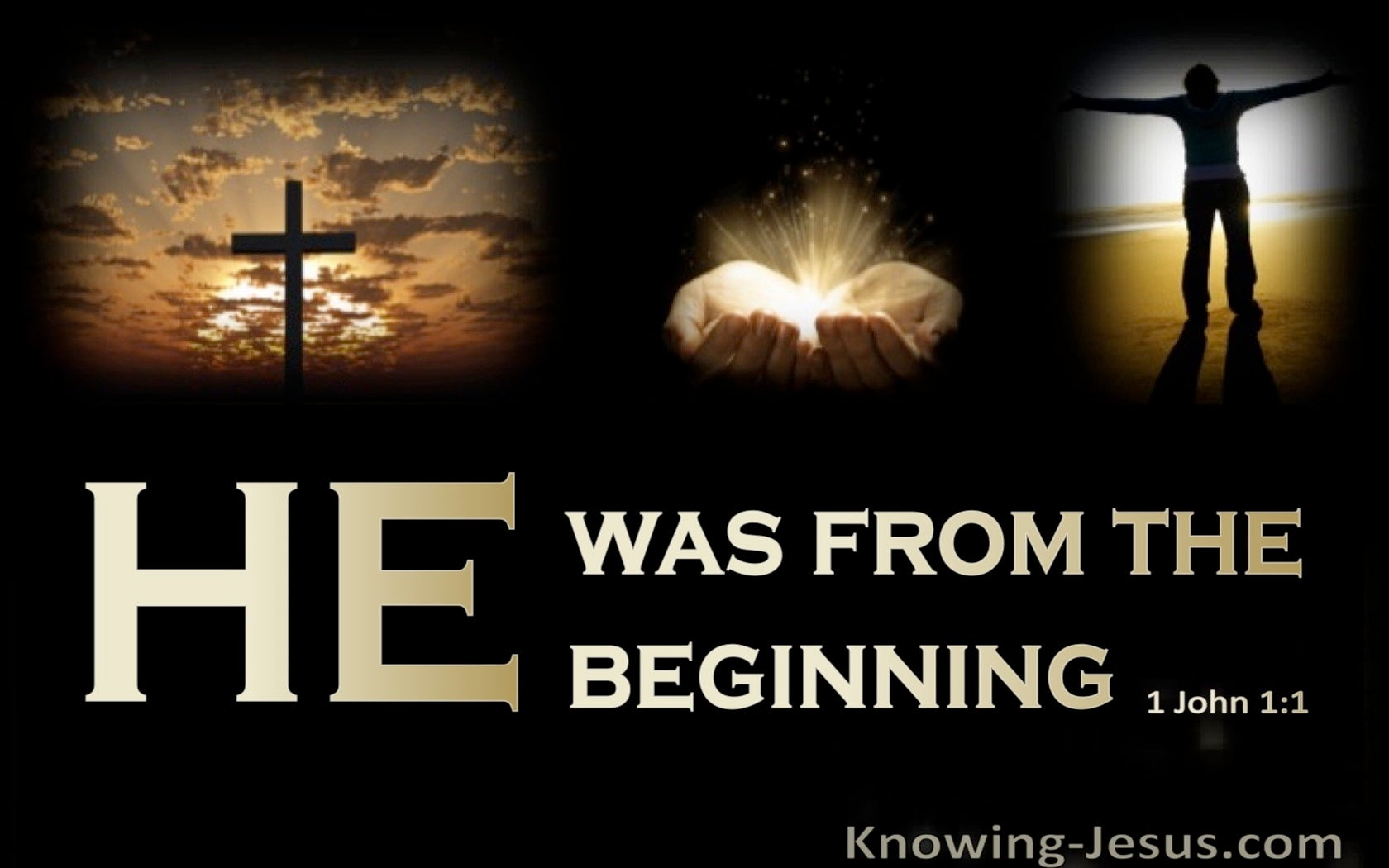1 John 1:1 He Was From The Beginning (gold)