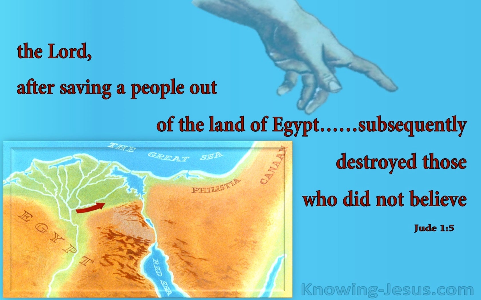 Jude 1:5 Saved Out Of Egypt But Destroyed For Unbelief (aqua)