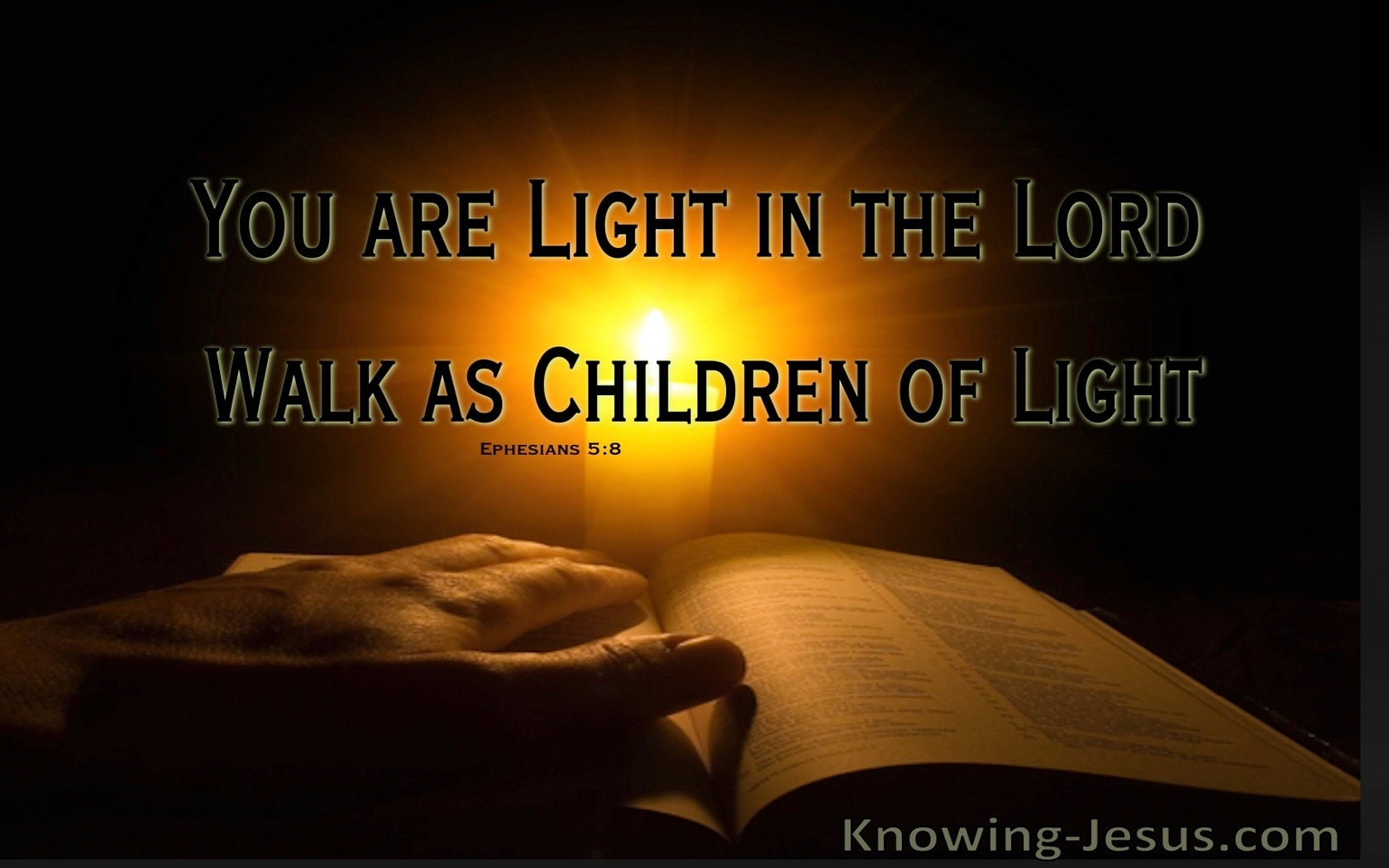 Ephesians 5:8 God, My Light (devotional)03:09 (brown)