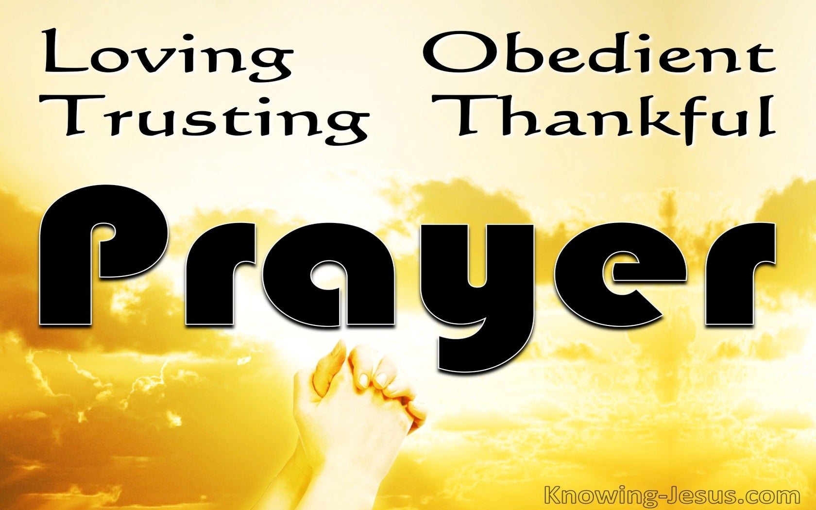 Loving, Obedient, Trusting, Thankful Prayer (devotional) (yellow)