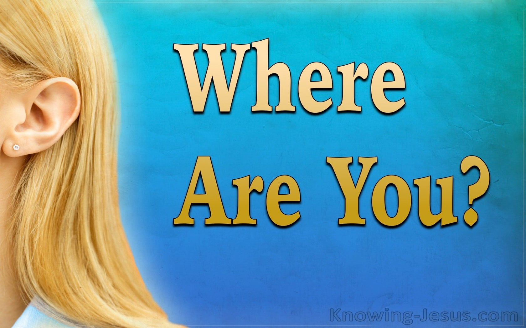 Where Are You (devotional)04-30 (blue)