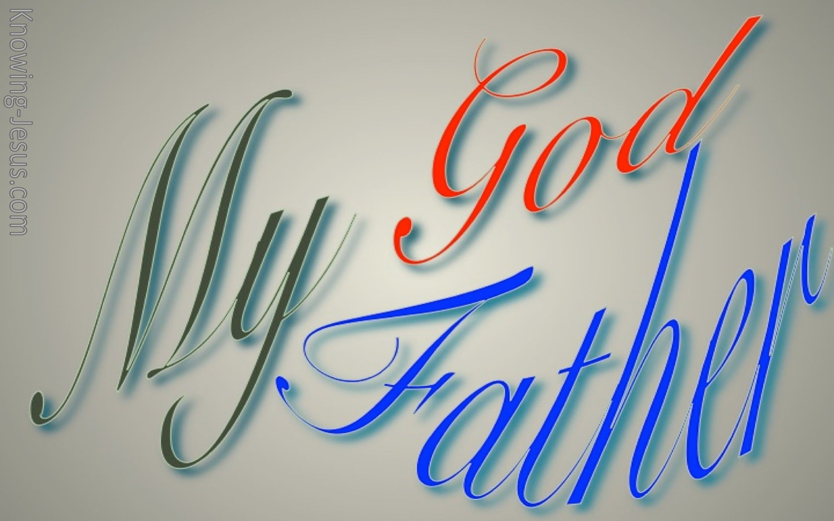 My God My Father (devotional) (blue)