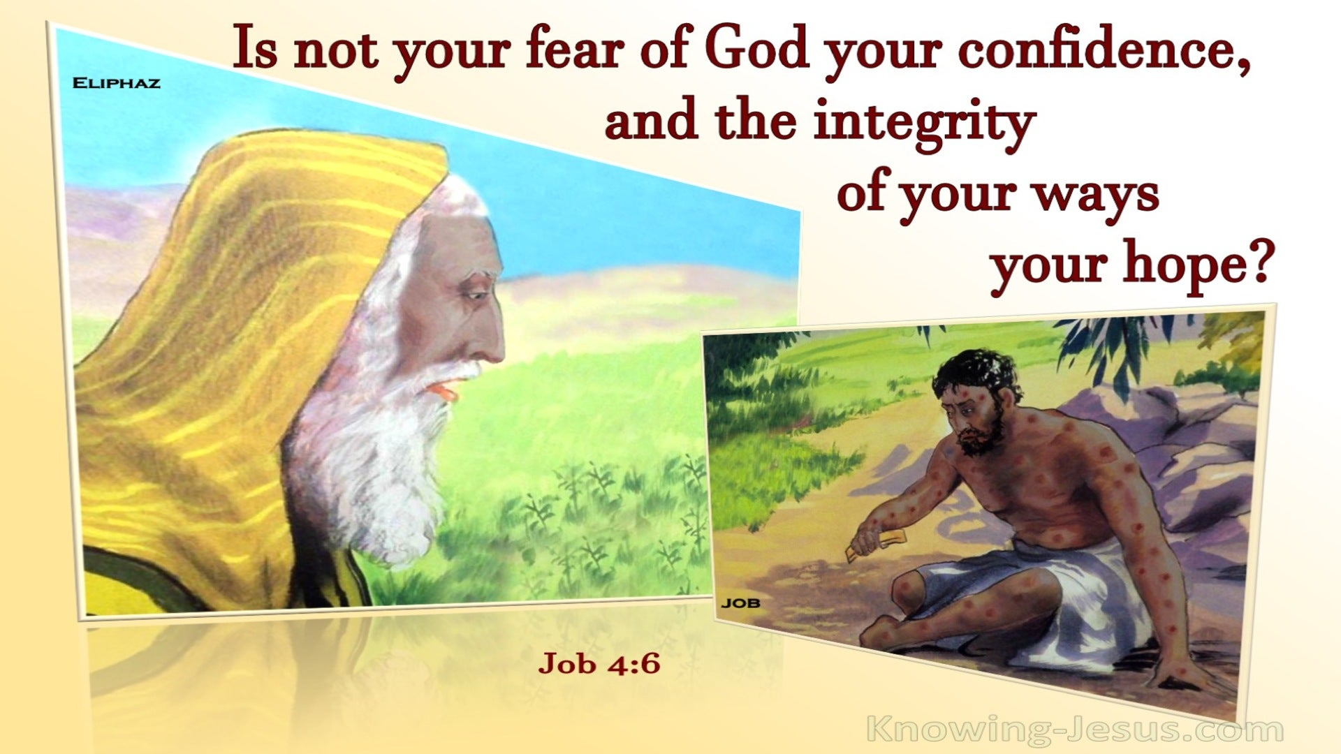 Job 4:6 Is Not Your Fear Of God Your Confidence (yellow)