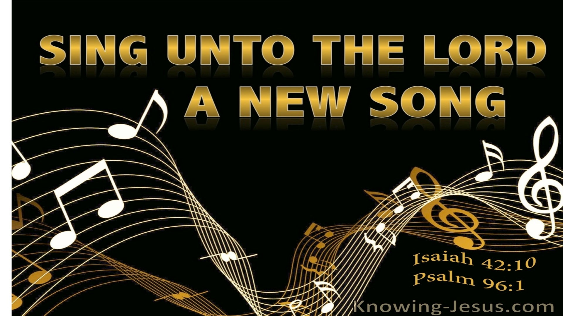 Psalm 96:1 Sing To The Lord A New Song (black)