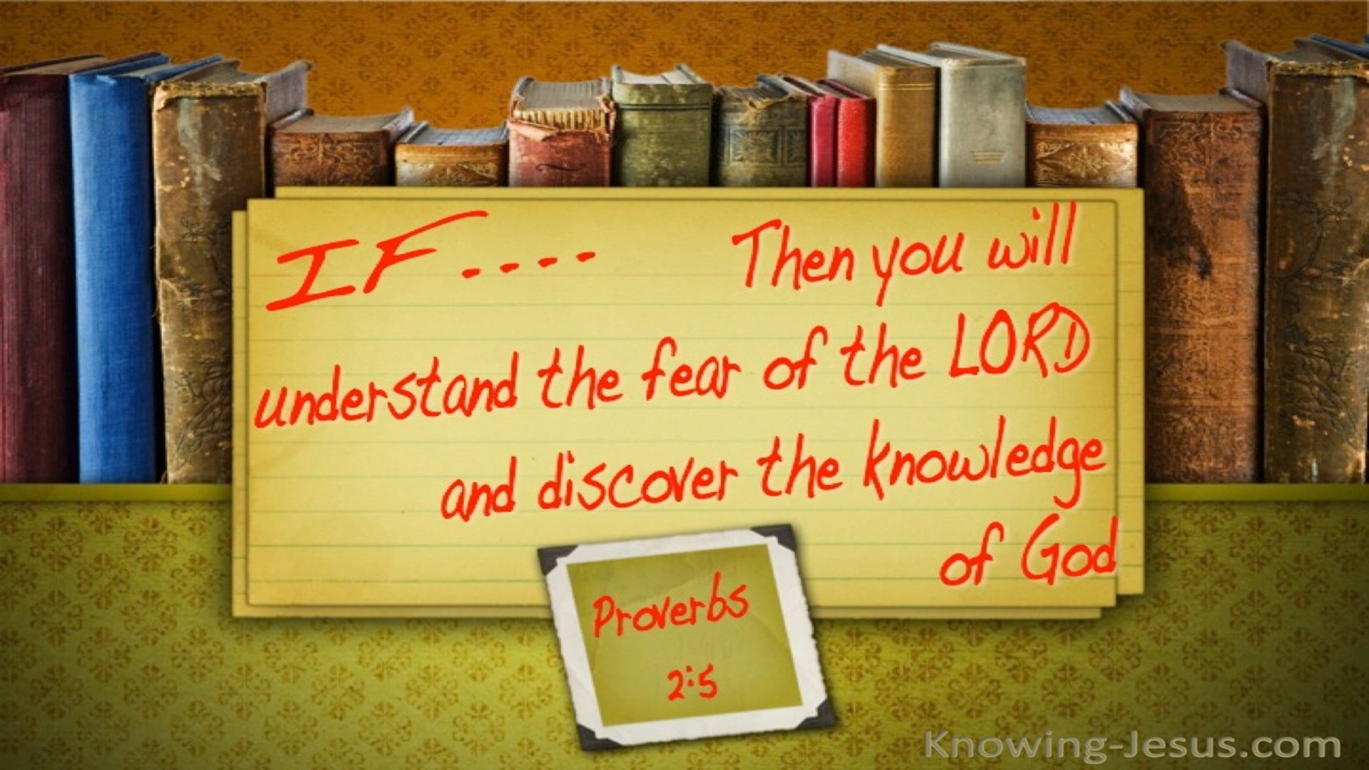 Proverbs 2:5 Understand The Fear Of The Lord (brown)