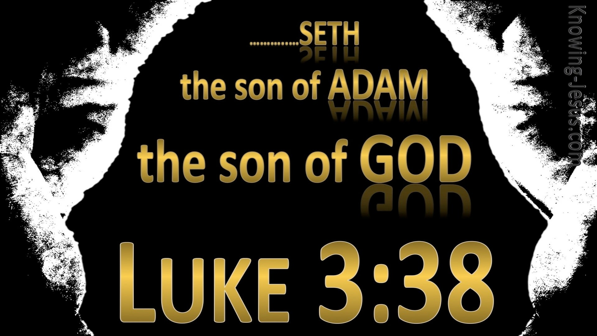 Luke 3:38 Son of Adam Son of God (black)