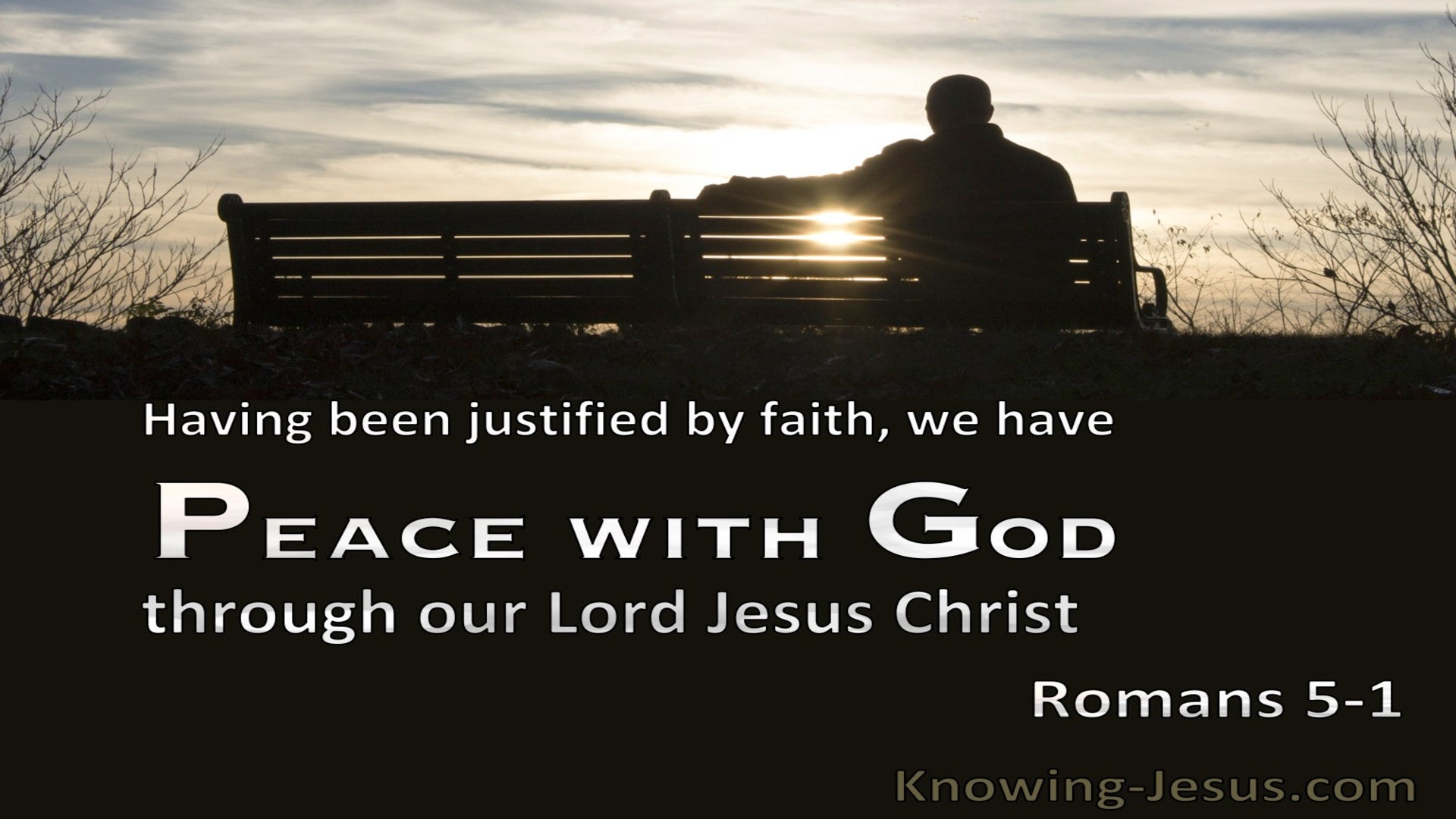 Romans 5:1 Having Been Justified By Faith, We Have Peace With God Through Christ (black)