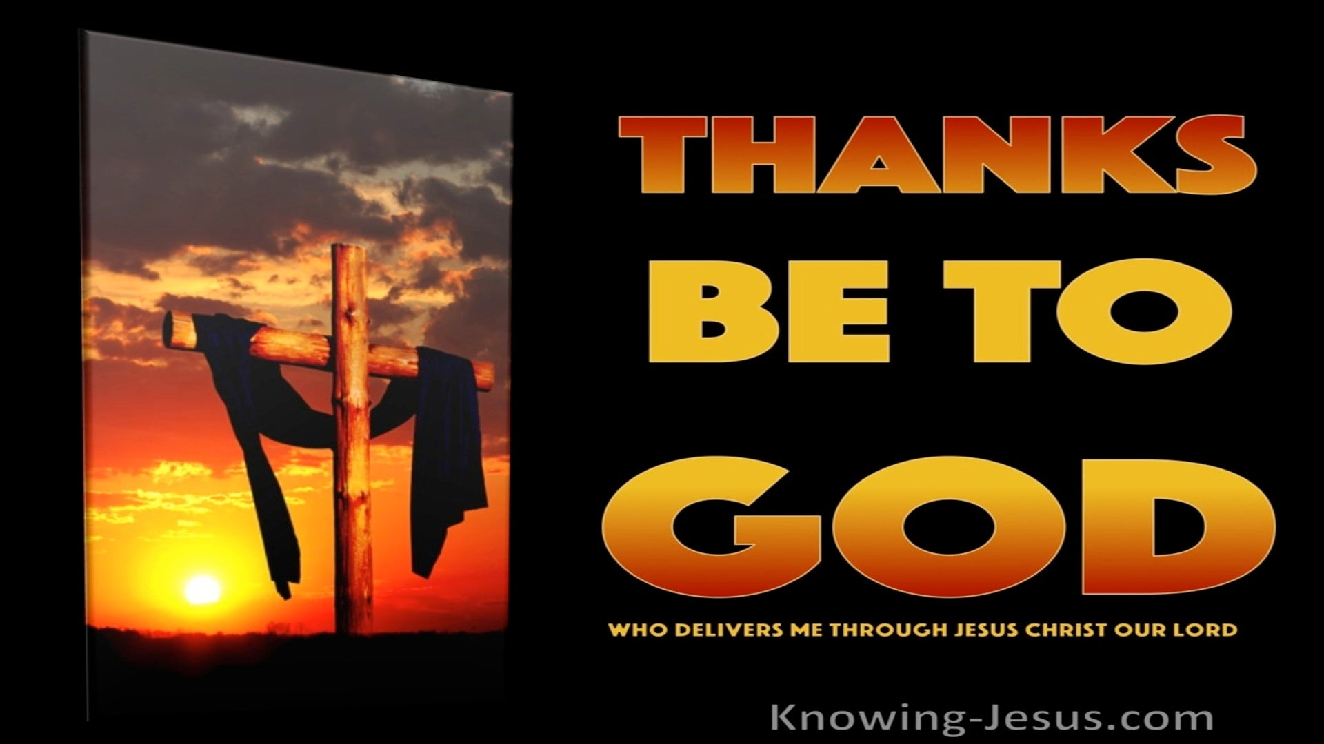 2 Corinthians 2:14 Thanks Be To God Who Delivers Us Through Jesus Christ (black)