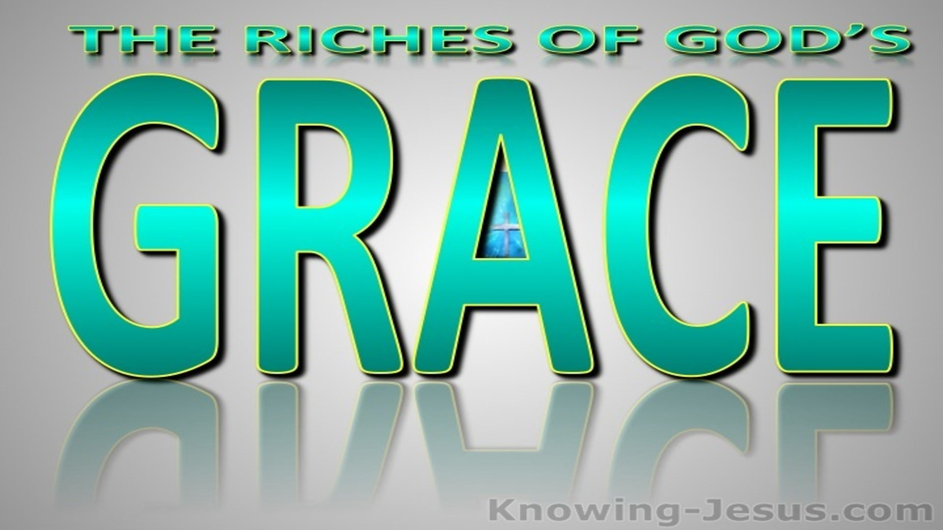 Ephesians 1:7 Riches Of His Grace (green)