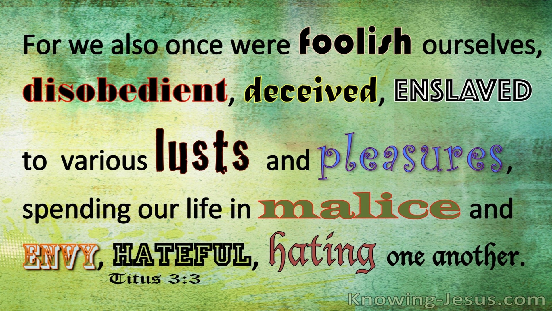 Titus 3:5 We Also Were Foolish Ourselves (green)
