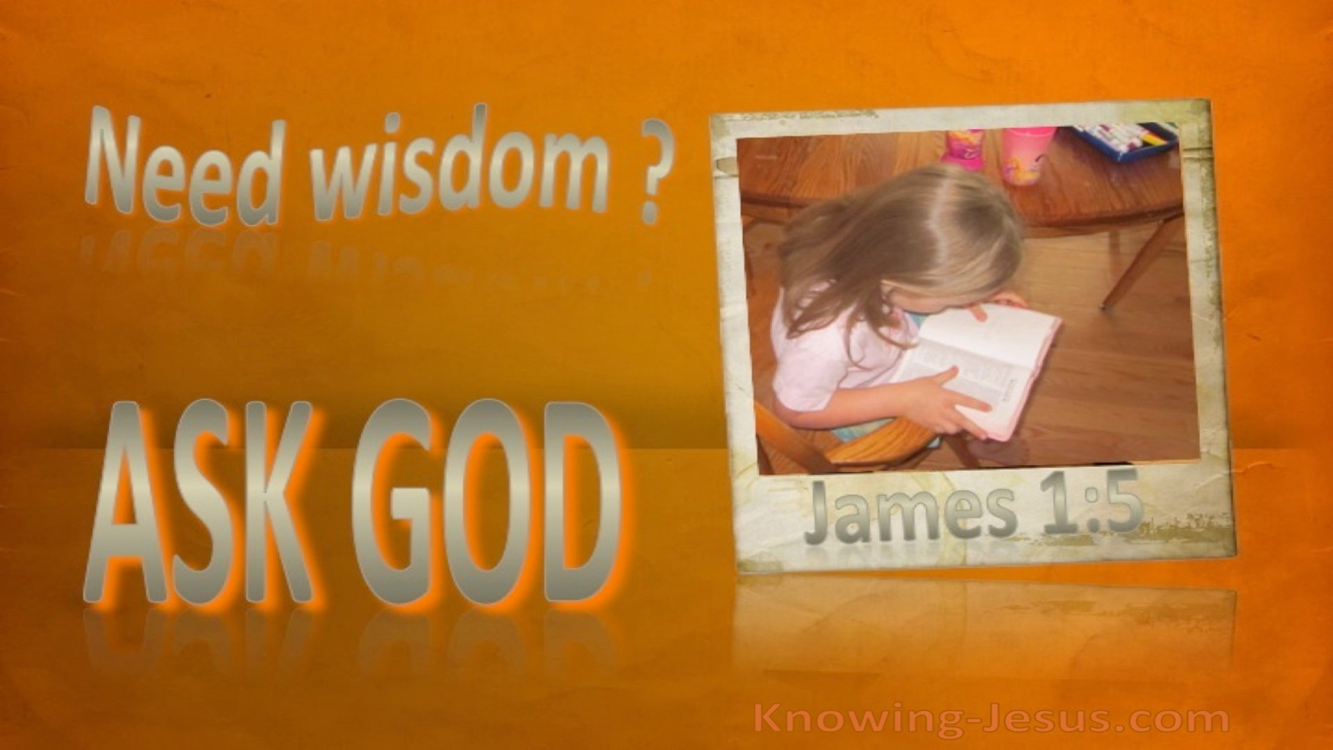 James 1:5 Seek Wisdom Ask God (orange)