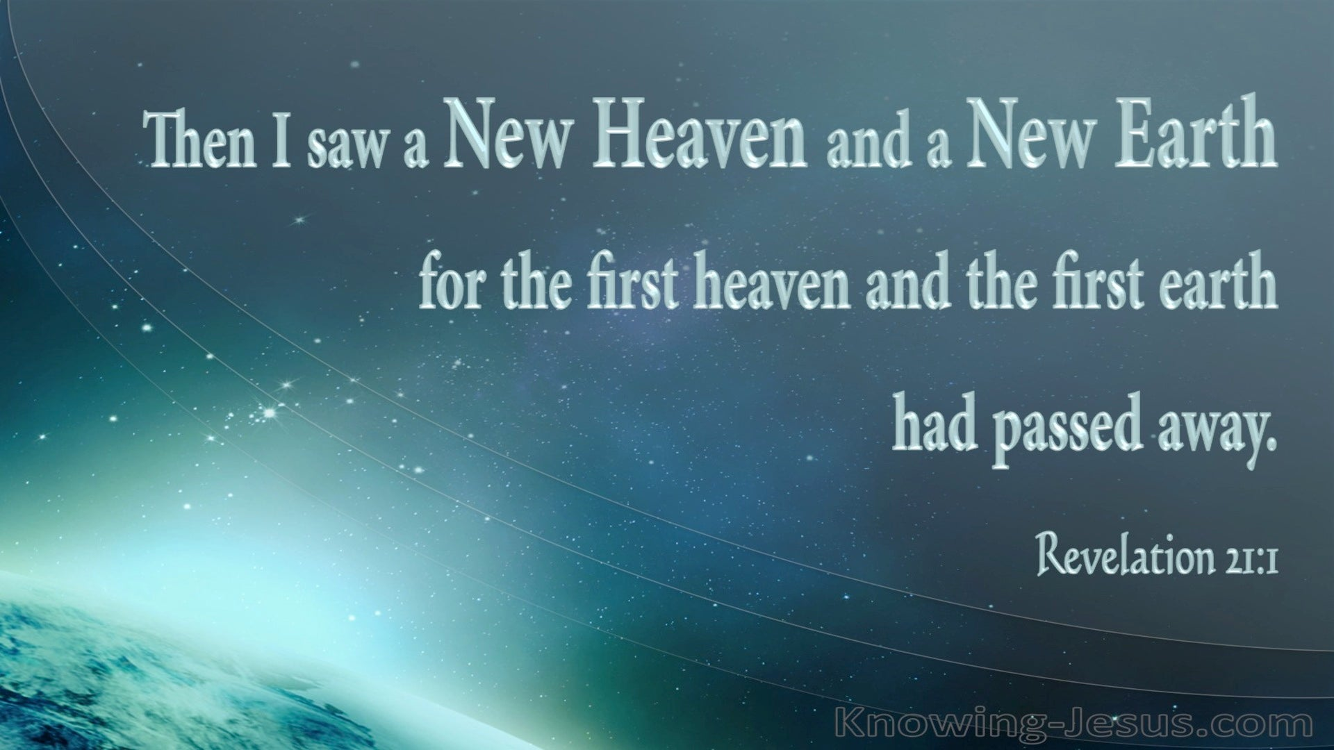 Revelation 21:1 Then I Saw A New Heaven And A New Earth (blue)