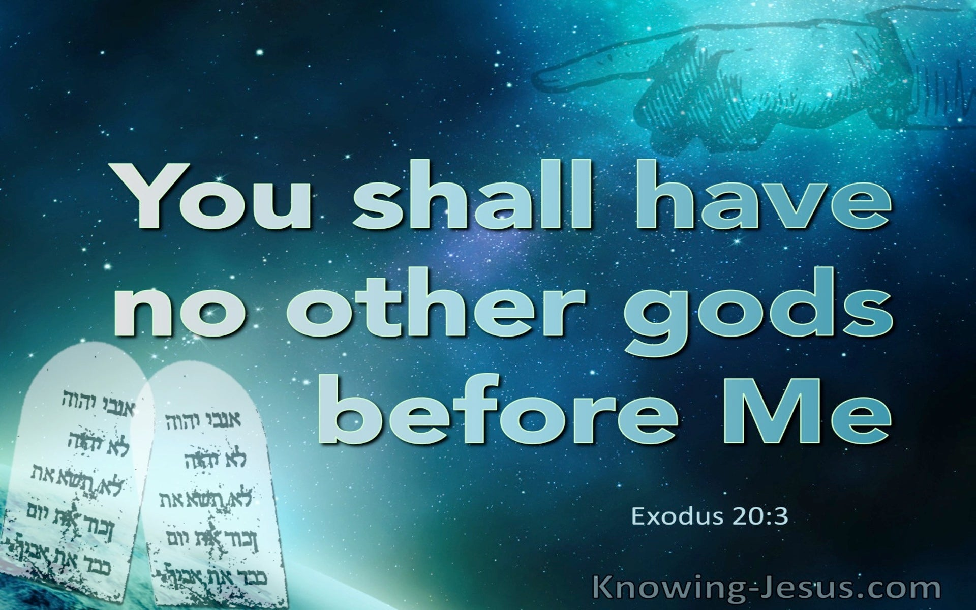 Exodus 20:3 No Other Gods But Me (aqua)