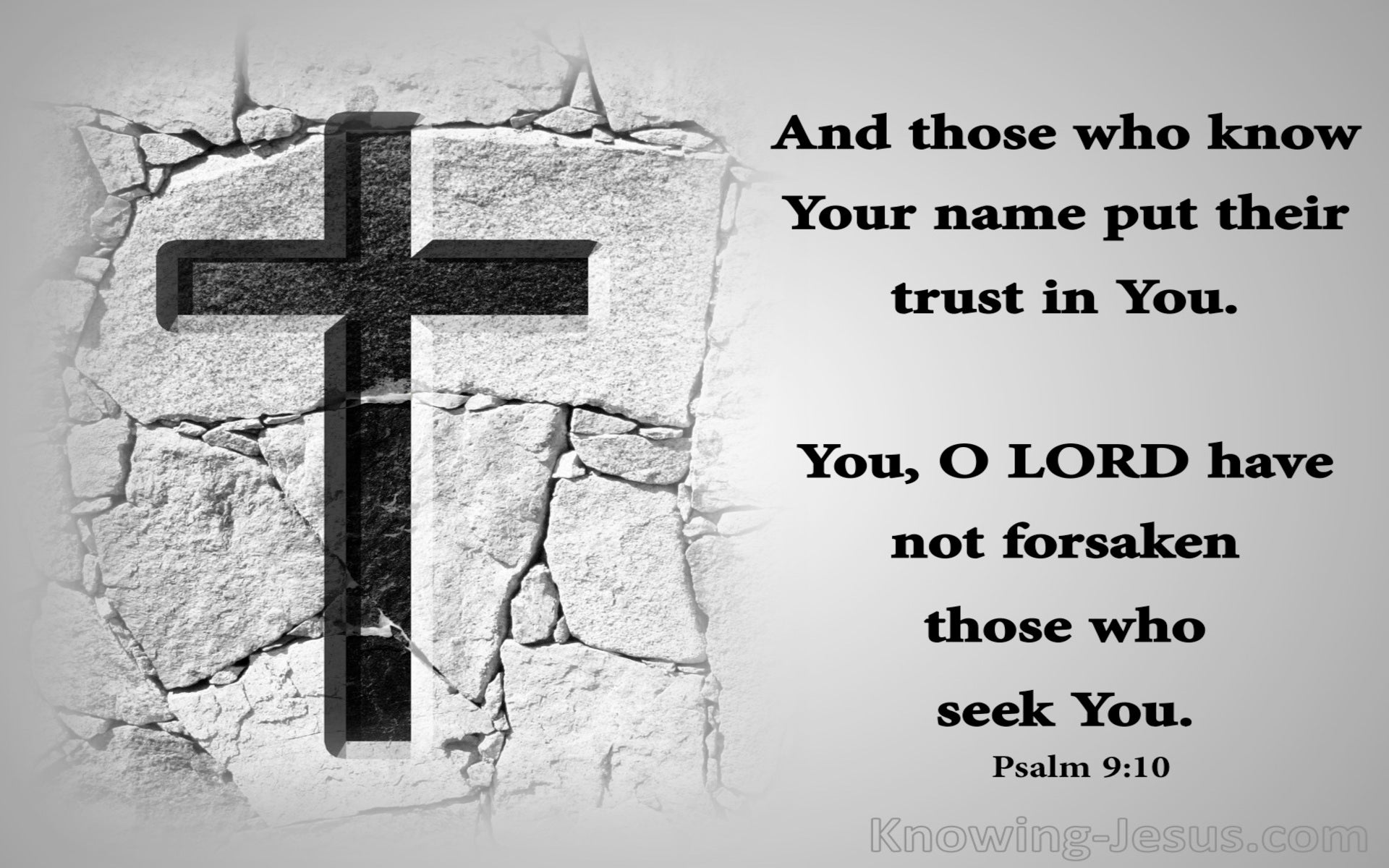 Psalm 9:10 Those Who Know Your Name Trust You (gray)
