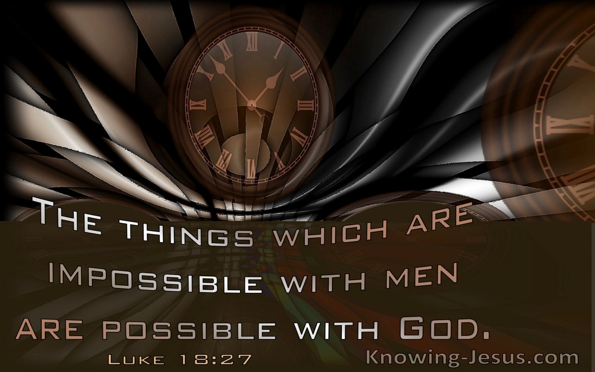 Luke 18:27 The Things Which Are Impossible Are Possible With God (windows)03:07
