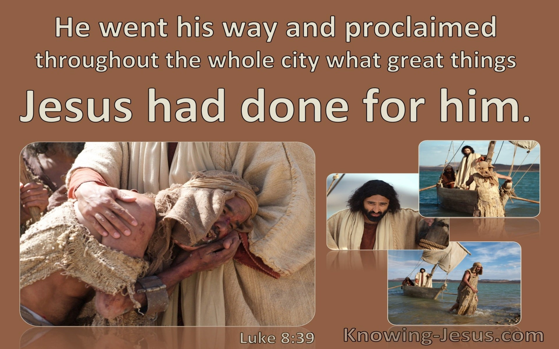 Luke 8:39 Tell What Great Things God Has Done (brown)