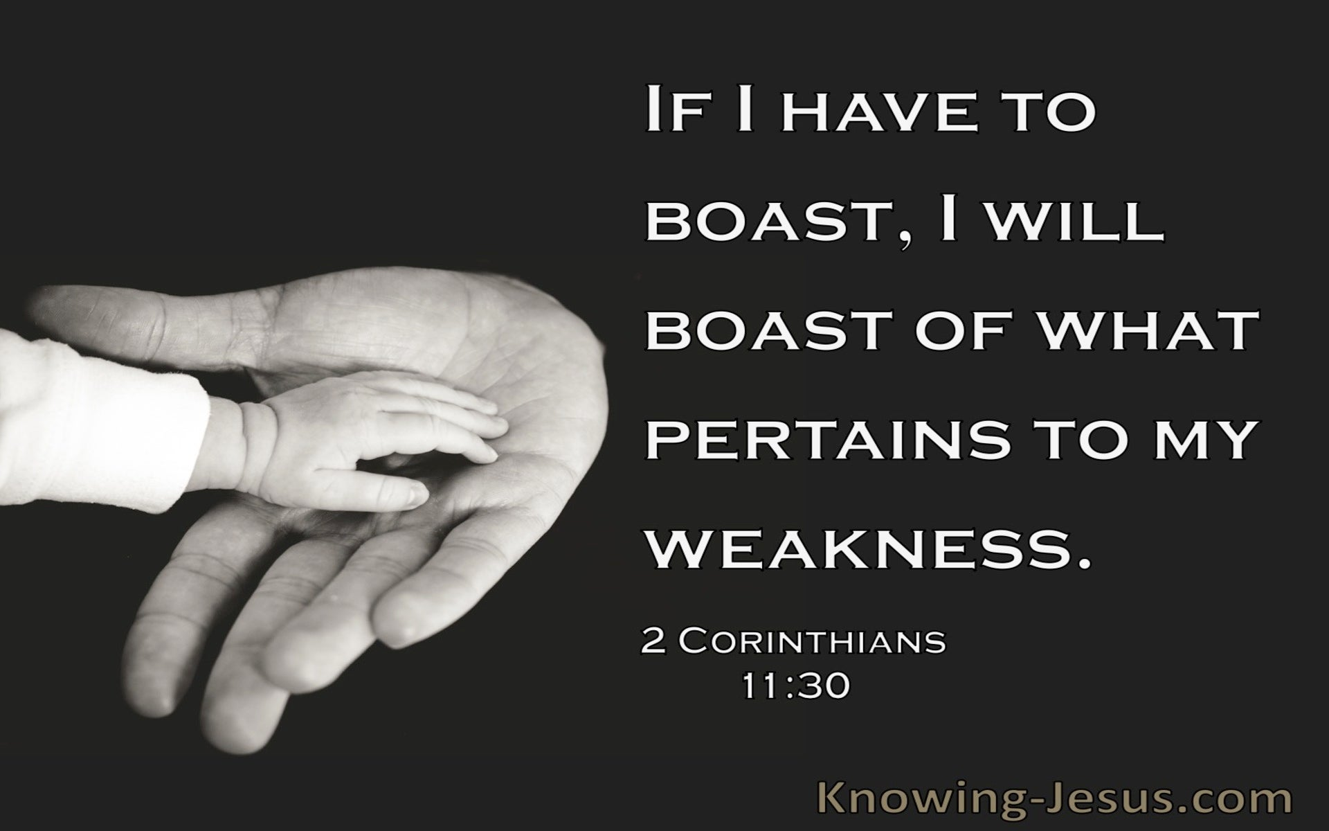2 Corinthians 11:30 I Boast Of What Pertains To My Weakness (black)