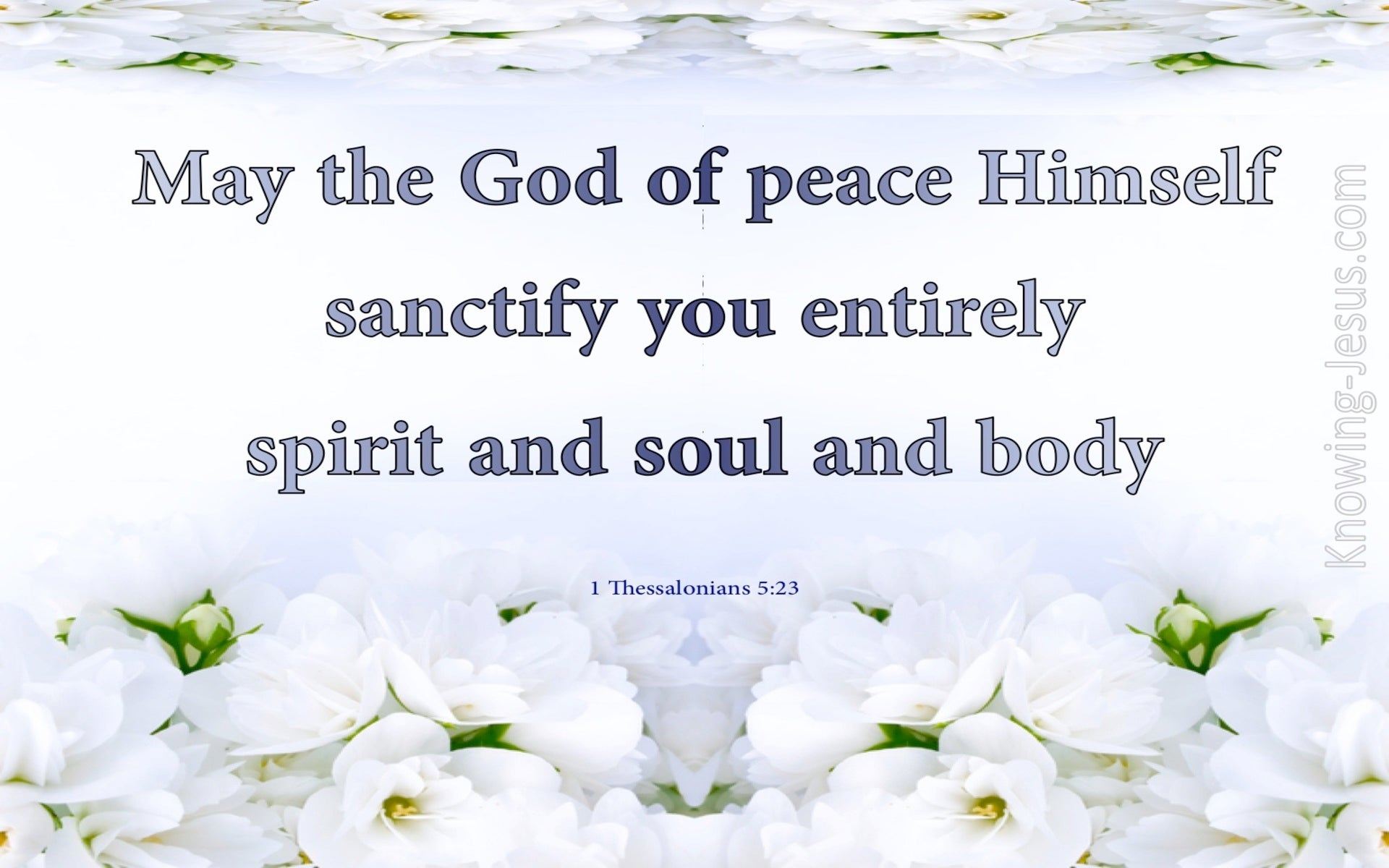 1 Thessalonians 5:23 The God Of Peace Sanctify You (blue)