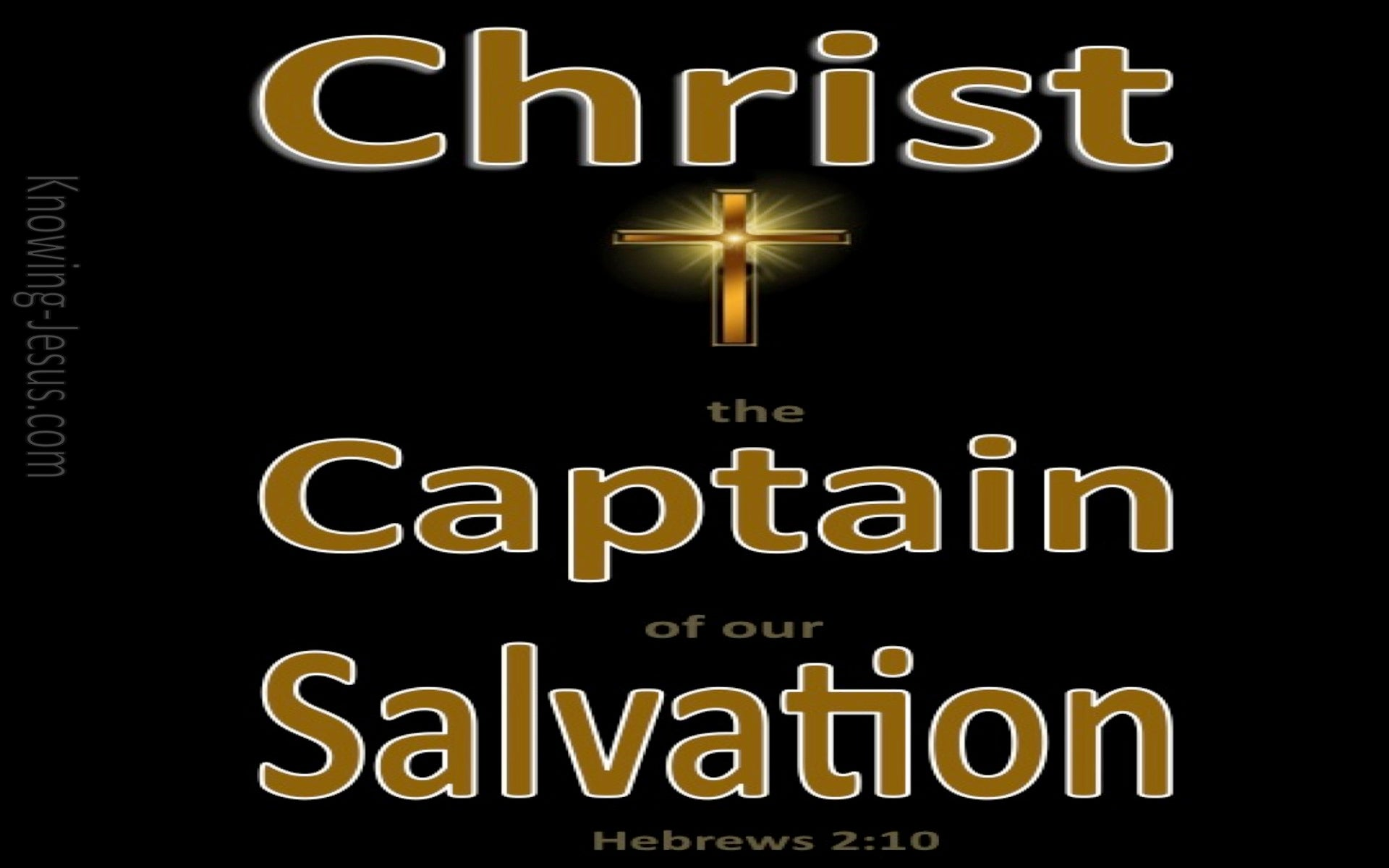 Hebrews 2:10 Captain of Our Salvation (black)