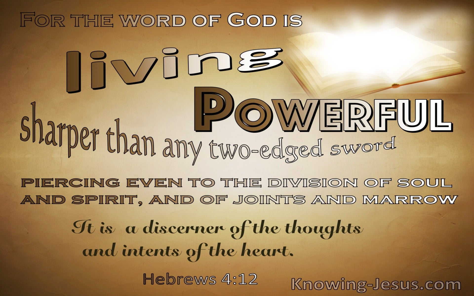 Hebrews 4:12 The Word Of God Is Living Powerful And Sharper Than A Two Edged Sword (brown)