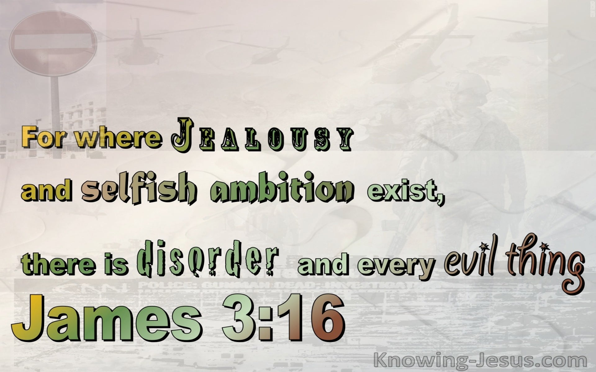 James 3:16 Jealousy And Ambition Brings Disorder and Evil (green)