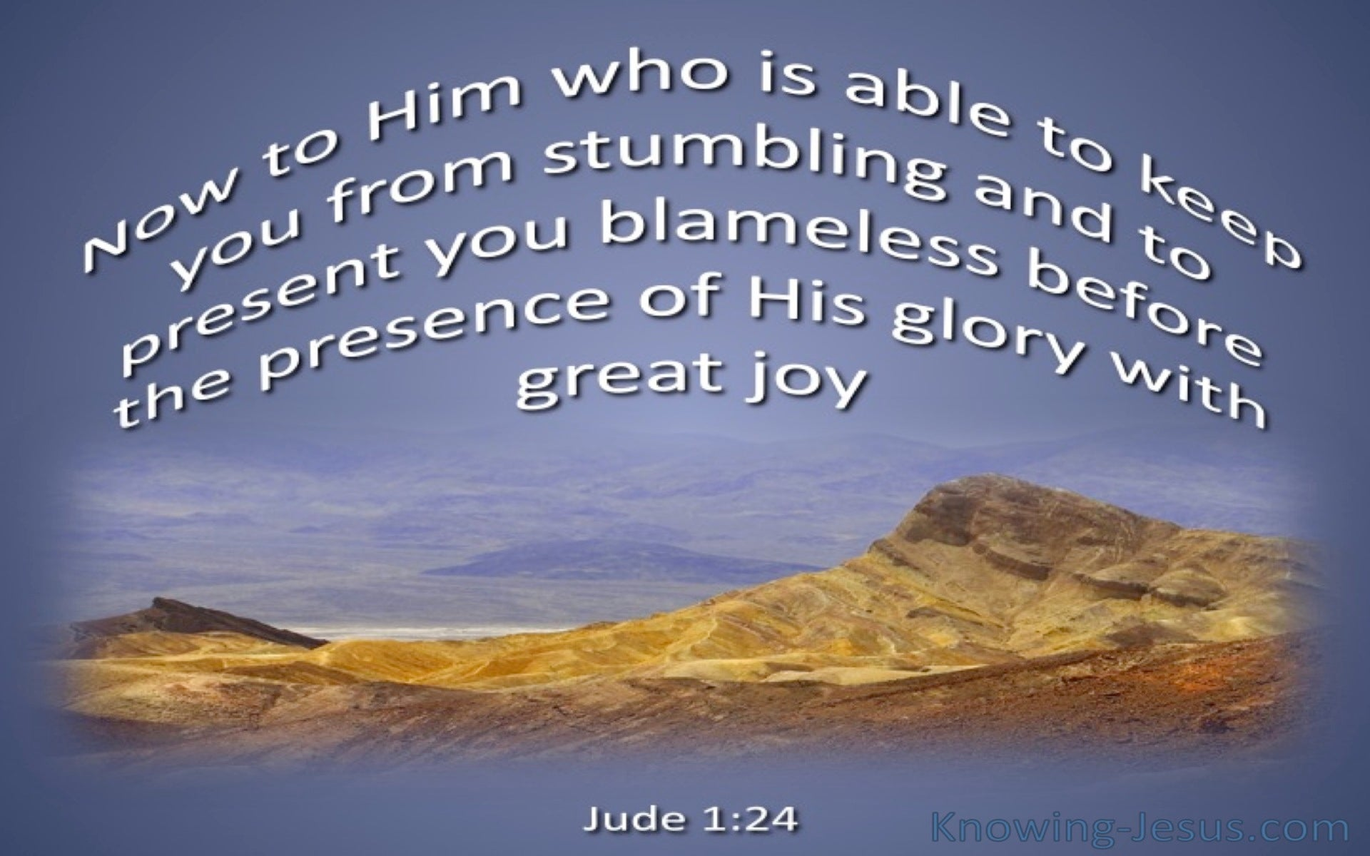 Jude 1:24 He Is Able To Keep You From Stumbling (blue)