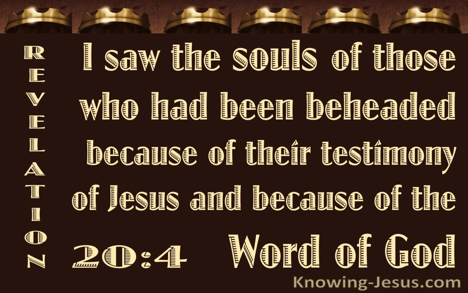 Revelation 20:4 The Souls Of Those Beheaded For Their Testimony (yellow)