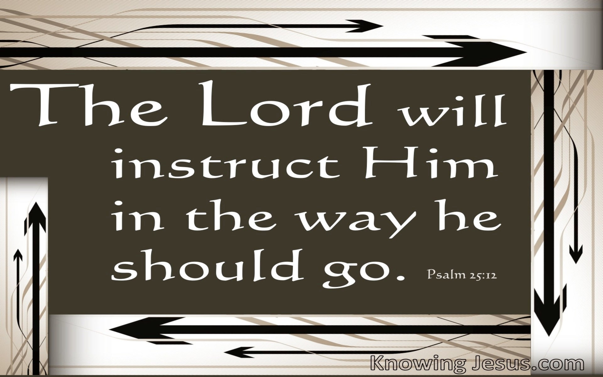 Psalm 25:12 His Way is Best (devotional)04-24 (brown)