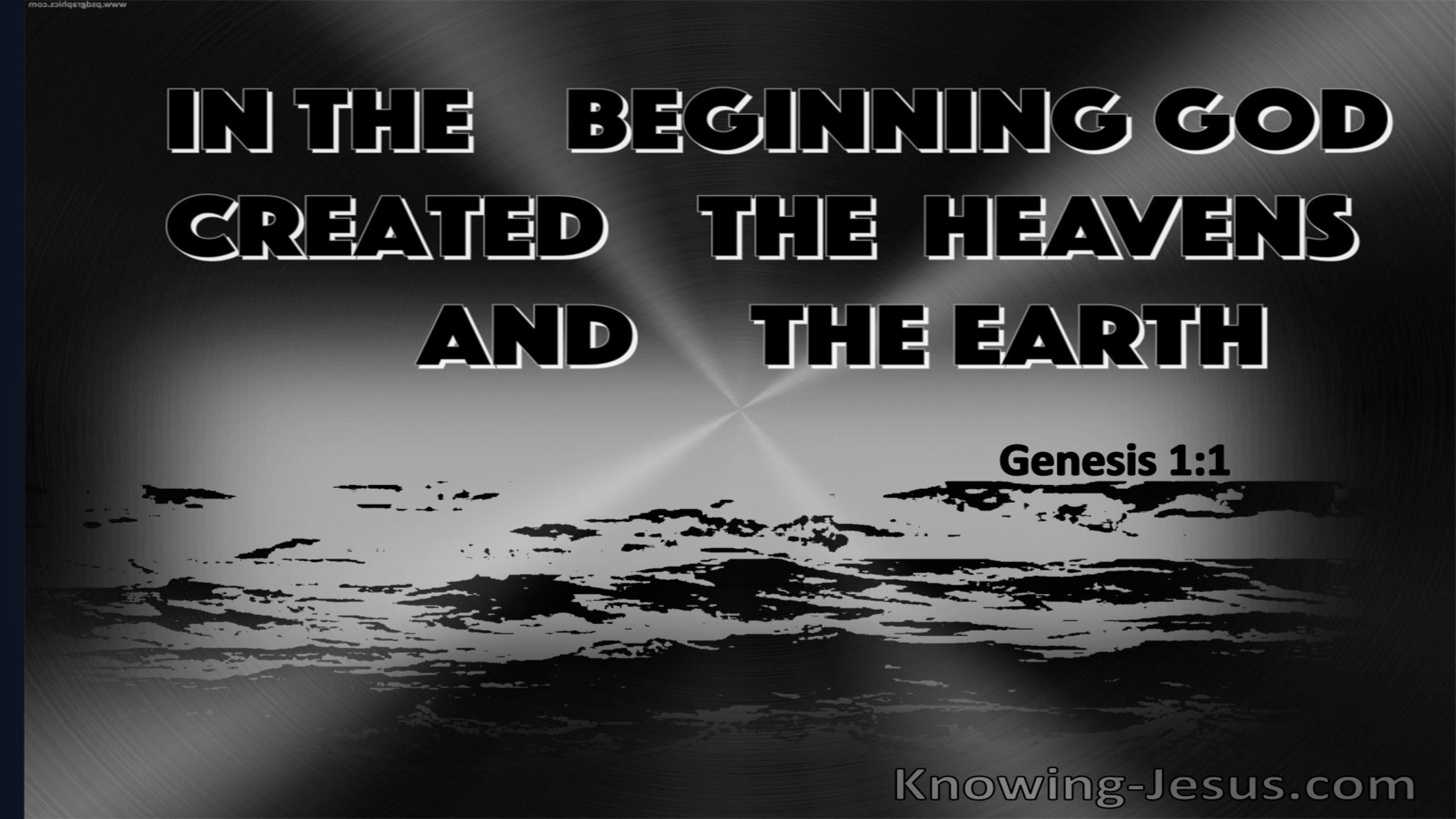 Genesis 1:1 In The Beginning God Created (gray) (black)