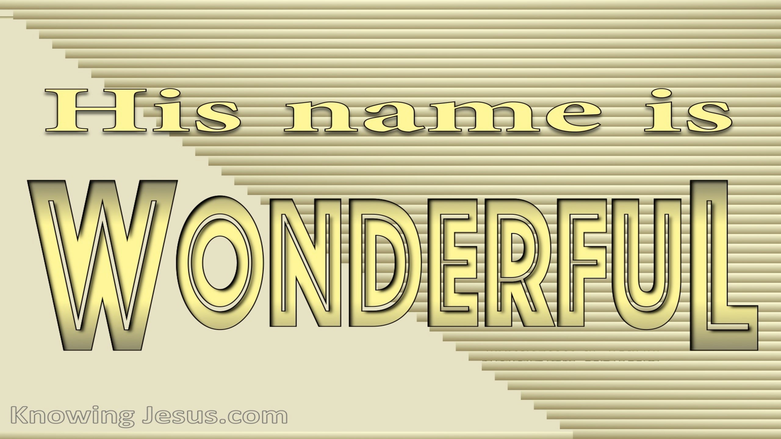 Judges 13:18 His Name Is Wonderful (gold)
