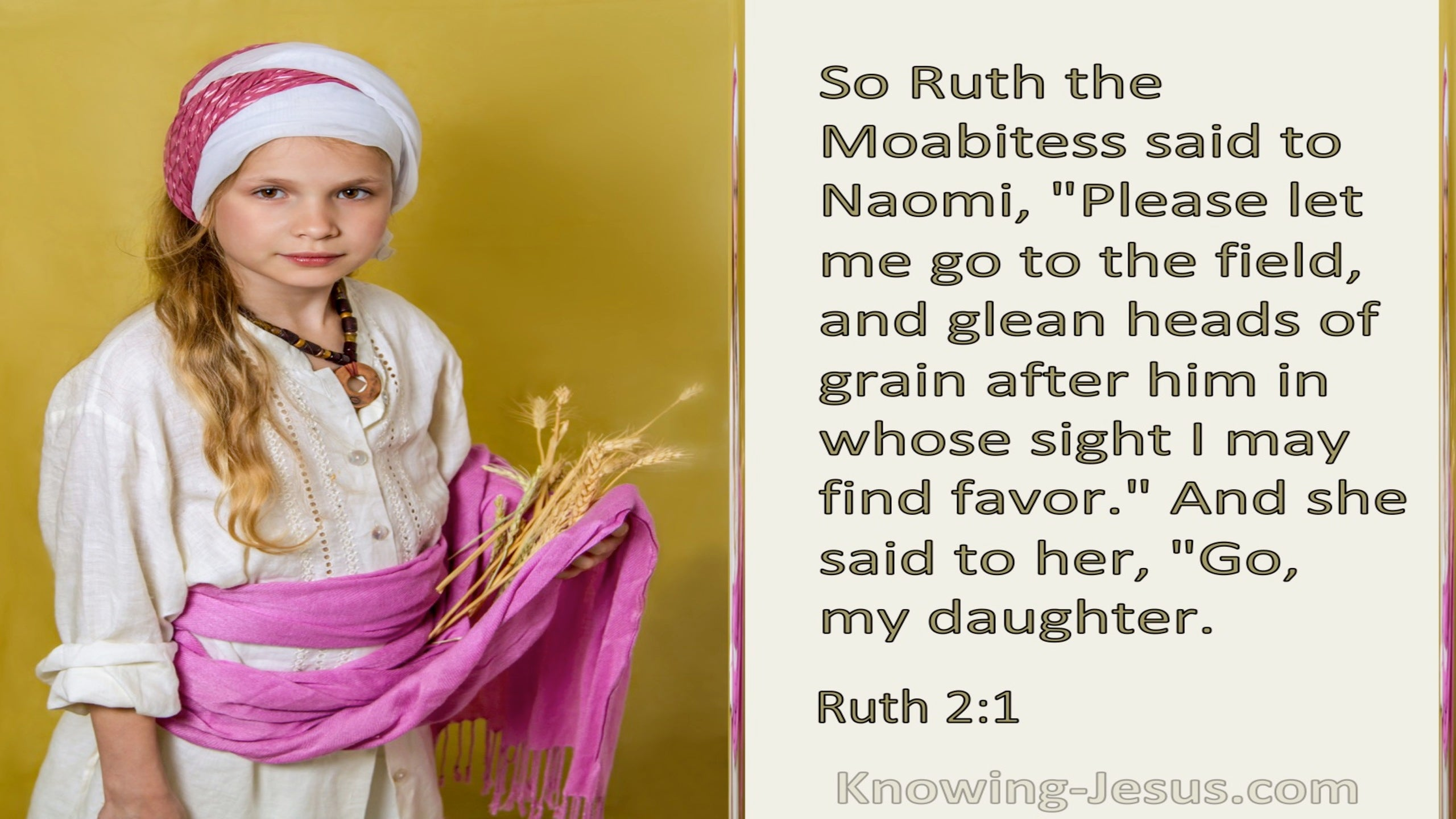 Ruth 2:2 Let Me Go To The Field And Glean Among The Ears Of Grain (beige)